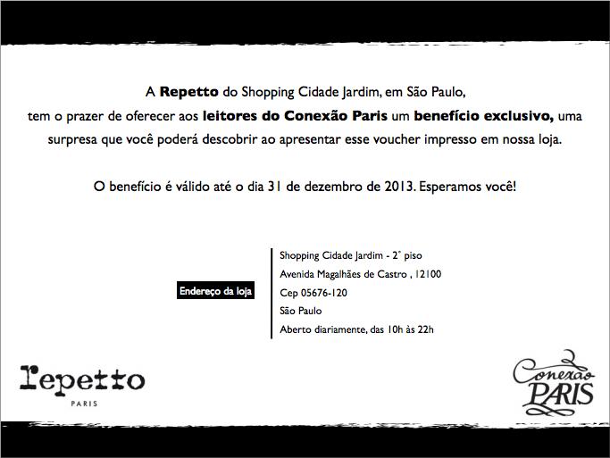Para usufruir do benefício da Repetto para leitores do Conexão Paris, imprima o voucher para apresentá-lo na loja