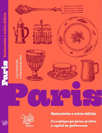 Capa do novo guia Paris - Restaurantes e Outras Delícias